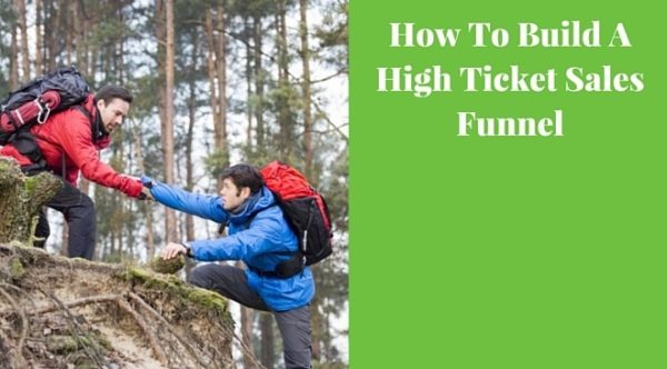 how to build a highticket sales funnel