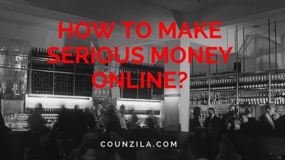 Make Serious Money Online