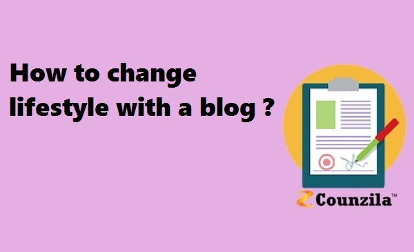 How to change lifestyle with a blog