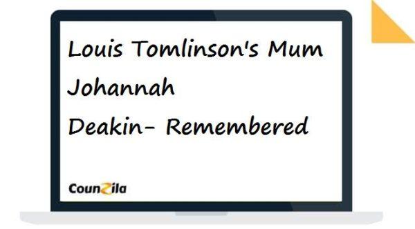 Louis Tomlinson's Mum Johannah Deakin-Remembered