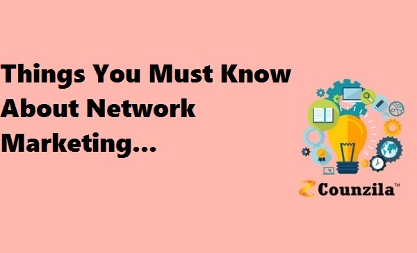 Things You Must Know About Network Marketing