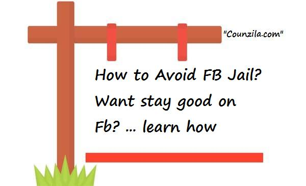 How to Avoid FB Jail