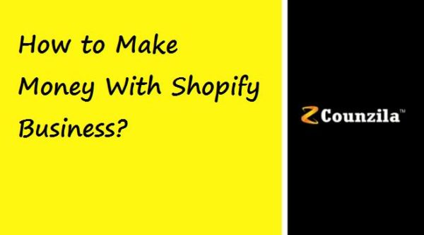 How to Make Money with Shopify business