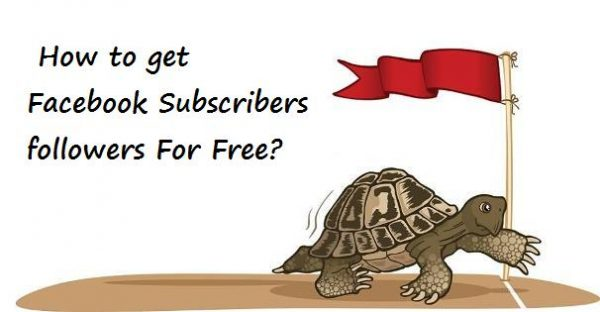 how to get Facebook Subscribers followers For Free