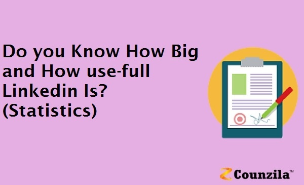 Do you Know How Big and How use-full Linkedin Is? (Statistics)