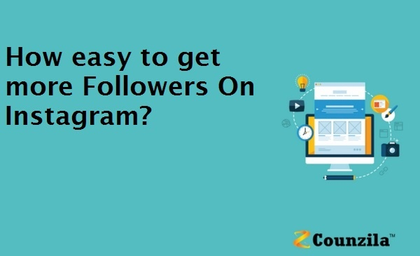 How easy to get more Followers On Instagram