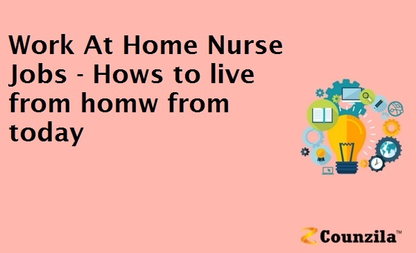 Work At Home Nurse Jobs