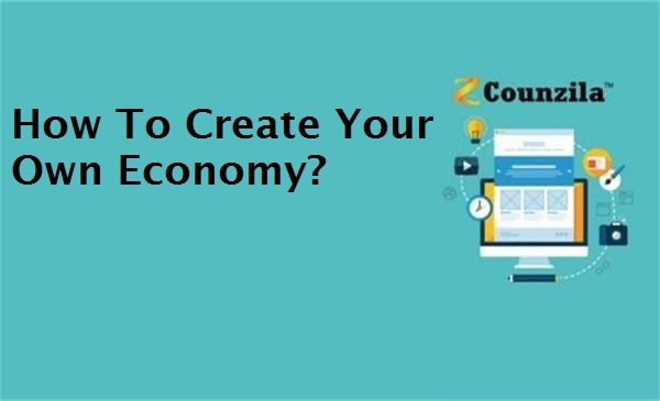 how to Create your own economy