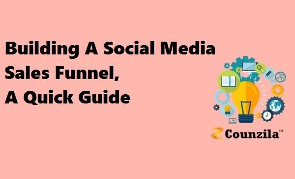 Building A Social Media Sales Funnel: A Quick Guide