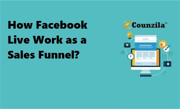 How Facebook Live work as a sales Funnel