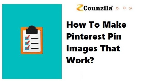 How To Make Pinterest Pin Images that work