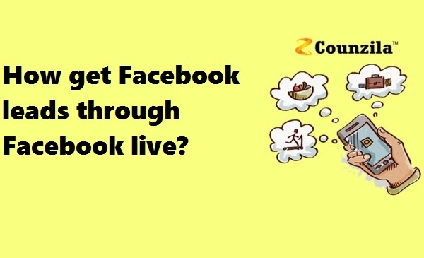 How get facebook leads through facebook live?