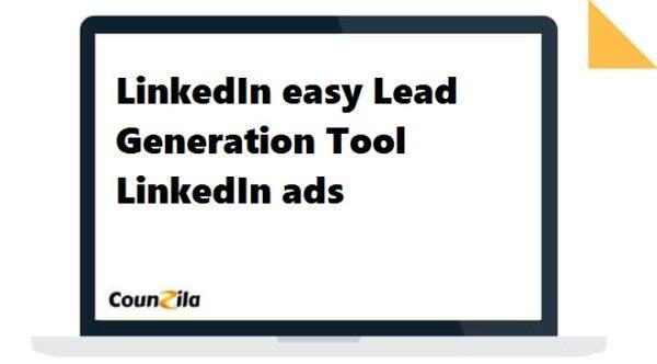 LinkedIn easy Lead Generation Tool LinkedIn ads