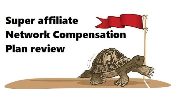 Super affiliate network Compensation plan review
