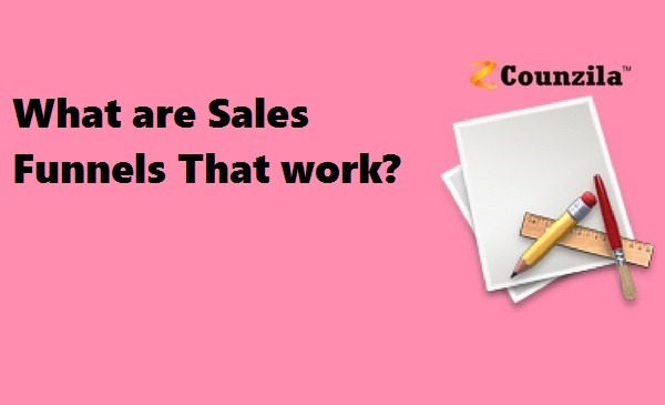 What are Sales Funnels That work