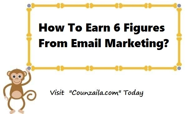 How To Earn 6 Figures From Email Marketing
