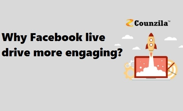 Why Facebook live drive more engaging